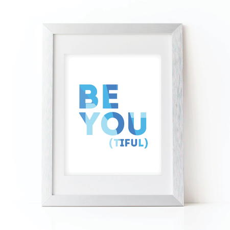 playroom & nursery wall art: be you (tiful) - blue