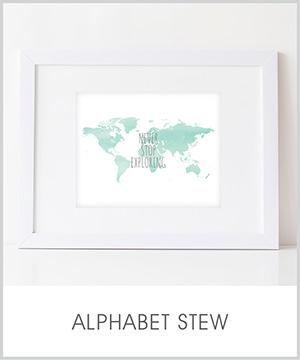 never stop exploring: as seen in alphabet stew