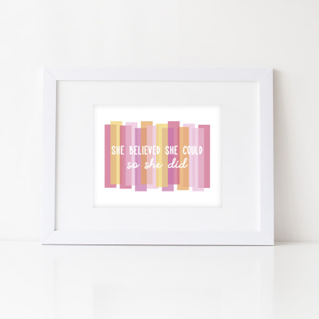 wall print: she believed she could so she did