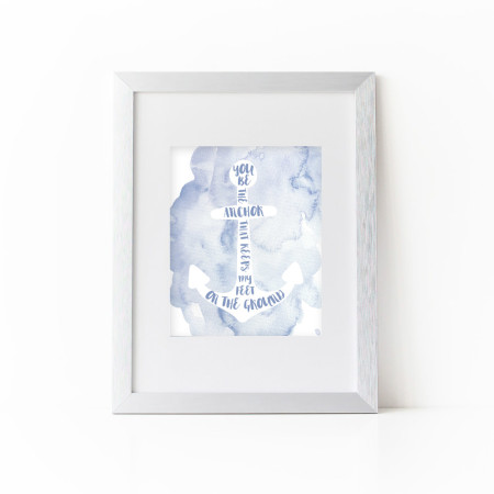 wall prints: be the anchor