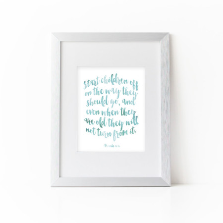 wall prints: proverbs 22:6